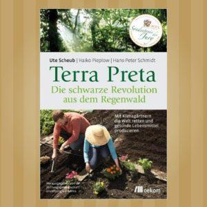 Ute-Scheub-Haiko-Pieplow-Hans-Peter-Schmidt_Terra-Preta_EM-Chiemgau