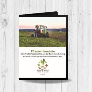 DVD-Pflanzenfermente-Mikrobielle-Prozesslenkung-in-der-Bodenbearbeitung-Dietmar-Näser_Friedrich-Wenz