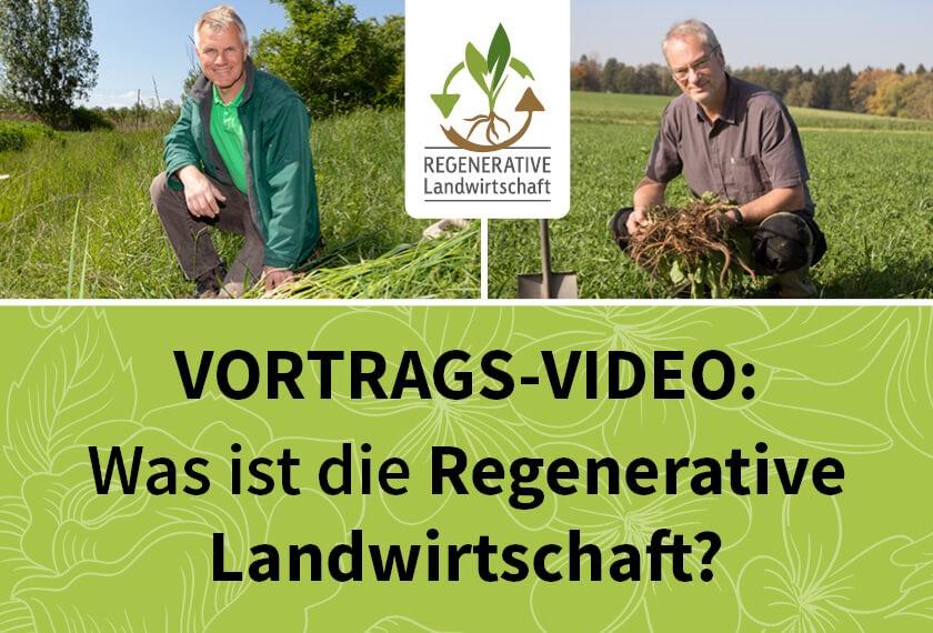 Video Regenerative Landwirtschaft Näser und Wenz und Fischer - Video