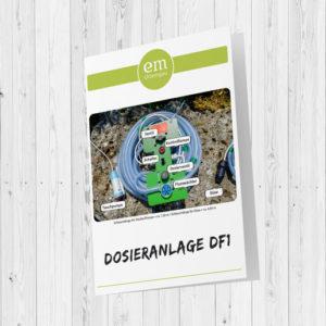 Eine Bedienungsanleitung für die Dosieranlage DF1 - von EM Chiemgau